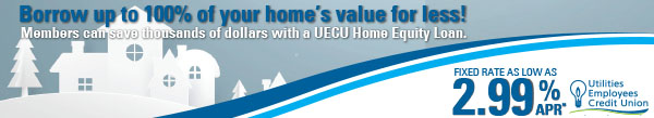 Borrow up to 100% of your home's value for less with a UECU home equity term loan